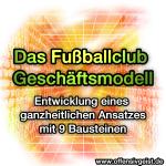 Das Fußballclub Geschäftsmodell - Entwicklung