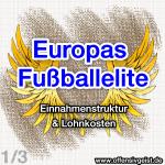 Europas Topclubs1 150x150 Europas Fußballelite   Einnahmen & Lohnkosten der Fußballclubs (1/3)